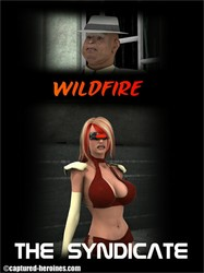 Captured Heroines - Wildfire - The Syndicate 1-6
