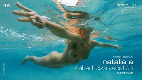 2018-10-09 Natalia A - Naked Ibiza Vacation Part One - Natalia A (Hegre.com-2018-10-09)