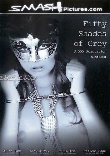 Fifty Shades of Grey - A XXX Adaption