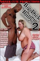 xkewtpf1l6ey - Big Dick Bully! 2