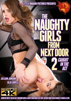 The Naughty Girls From Next Door 2 - Caught In The Act (2017)