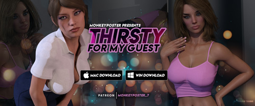 Monkeyposter_7 - Thirsty For My Guest - Episode 3