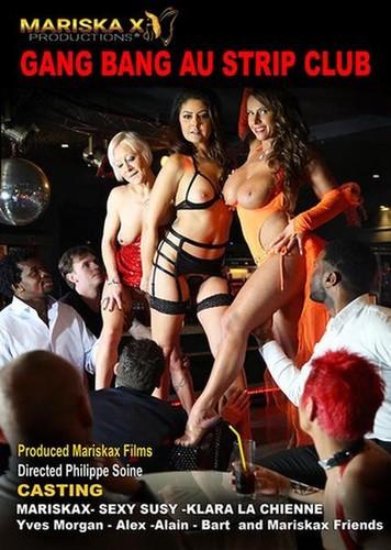 Gang Bang au Strip Club