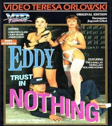 Eddy Trust In Nothing (1989)