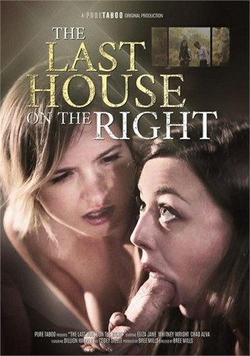 Whitney Wright, Dillion Harper,Jane, Chad Alva, Codey Steele - The Last House On The Right (SD)
