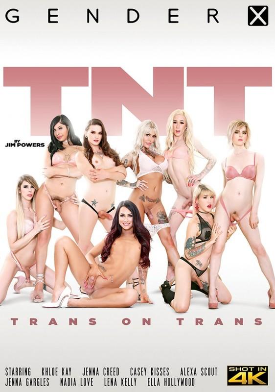 TNT – Trans on Trans