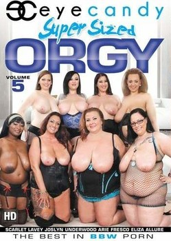 Super Sized Orgy #5