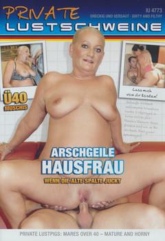 Arschgeile Hausfrau
